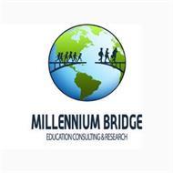 MILLENNIUM BRIDGE EDUCATION CONSULTING & RESEARCH