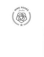 NINE ROSES JEWELERS IX