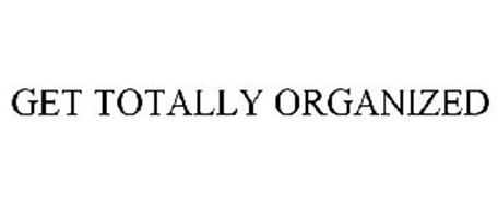 GET TOTALLY ORGANIZED