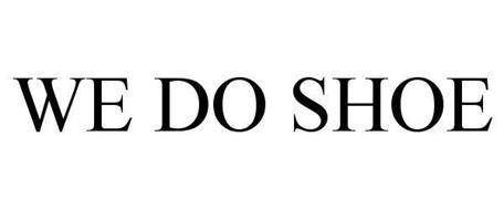 WE DO SHOE