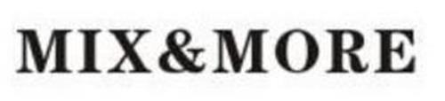 MIX&MORE