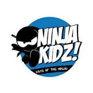 NINJA KIDZ! WAYS OF THE NINJA!