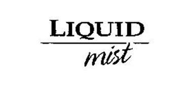 LIQUID MIST