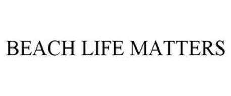 BEACH LIFE MATTERS