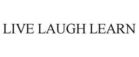 LIVE LAUGH LEARN