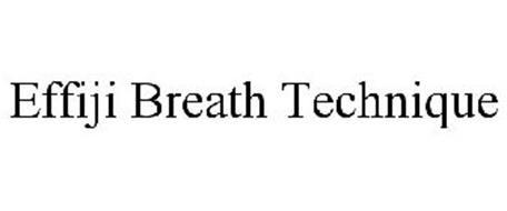 EFFIJI BREATH TECHNIQUE