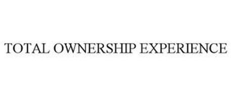 TOTAL OWNERSHIP EXPERIENCE