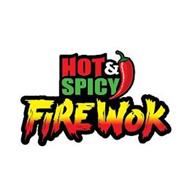 HOT & SPICY FIRE WOK