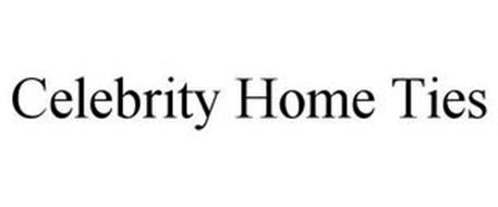 CELEBRITY HOME TIES