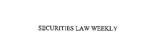 SECURITIES LAW WEEKLY