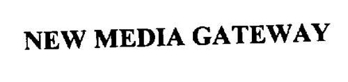 NEW MEDIA GATEWAY