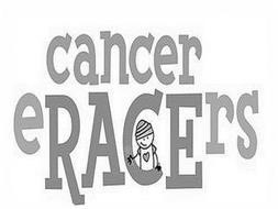 CANCER ERACERS
