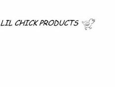LIL CHICK PRODUCTS