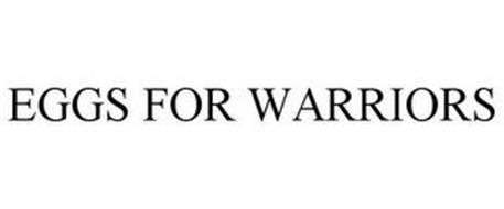 EGGS FOR WARRIORS