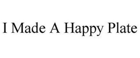 I MADE A HAPPY PLATE