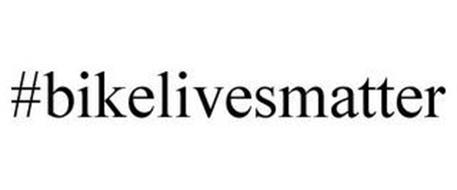 #BIKELIVESMATTER