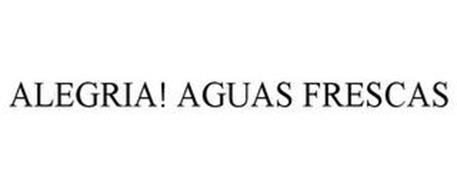 ALEGRIA! AGUAS FRESCAS