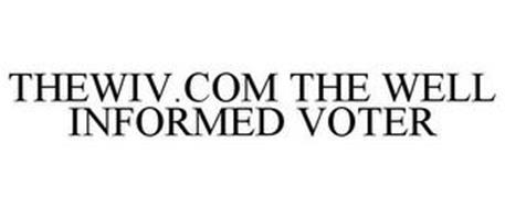 THEWIV.COM THE WELL INFORMED VOTER