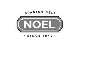SPANISH DELI NOEL SINCE 1940