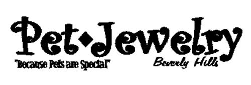 "PET JEWELRY BEVERLY HILLS - ""BECAUSE PETS ARE SPECIAL"""