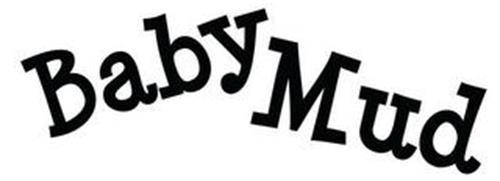 BABY MUD