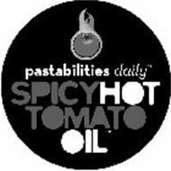 PASTABILITIES DAILY SPICY HOT TOMATO OIL