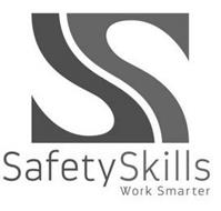 S SAFETYSKILLS WORK SMARTER