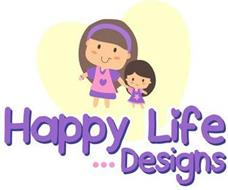 HAPPY LIFE... DESIGNS
