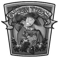 MR. B'S GREEN TREES ; IT TAKES MORE THAN JUST A GOOD SEED!