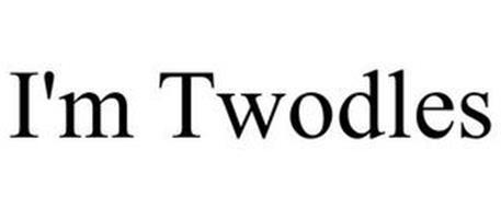 I'M TWODLES