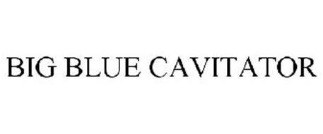 BIG BLUE CAVITATOR