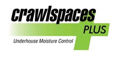 CRAWLSPACES PLUS UNDERHOUSE MOISTURE CONTROL