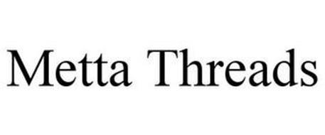 METTA THREADS