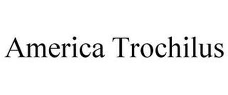 AMERICA TROCHILUS