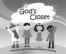 GOD'S CLOSET COLLECTING AND DISTRIBUTING CHILDREN'S CLOTHING