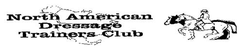 NORTH AMERICAN DRESSAGE TRAINERS CLUB