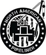 NORTH AMERICAN PIPELINER