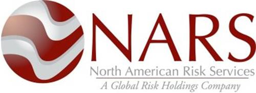 NARS NORTH AMERICAN RISK SERVICES A GLOBAL RISK HOLDINGS COMPANY