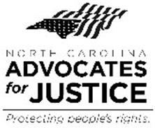 NORTH CAROLINA ADVOCATES FOR JUSTICE PROTECTING PEOPLE'S RIGHTS.
