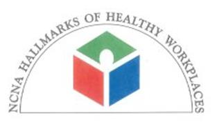 NCNA HALLMARKS OF HEALTHY WORKPLACES