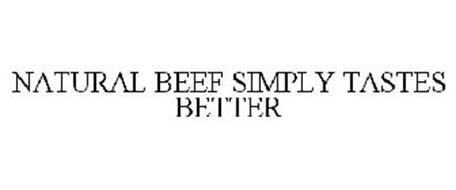 NATURAL BEEF SIMPLY TASTES BETTER