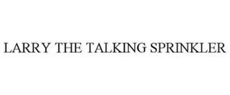 LARRY THE TALKING SPRINKLER