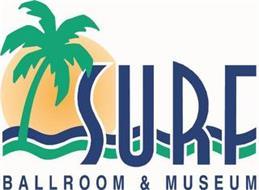 SURF BALLROOM & MUSEUM