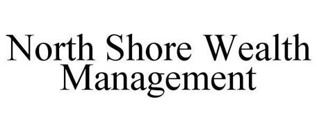 NORTH SHORE WEALTH MANAGEMENT