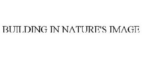 BUILDING IN NATURE'S IMAGE