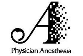 PHYSICIAN ANESTHESIA A
