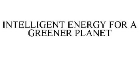 INTELLIGENT ENERGY FOR A GREENER PLANET
