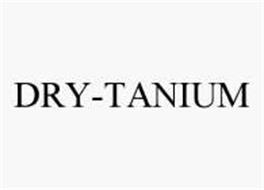 DRY-TANIUM