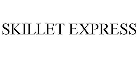SKILLET EXPRESS