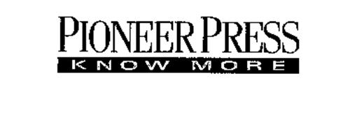PIONEER PRESS KNOW MORE